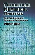 Theoretical Numerical Analysis An Introduction to Advanced Techniques