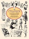 Children A Pictorial Archive of Permission-Free Illustrations