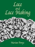 Lace and Lace-Making