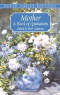 Mother A Book of Quotations