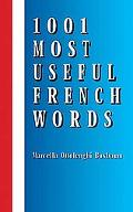 1001 Most Useful French Words