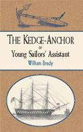 Kedge-Anchor or Young Sailors' Assistant