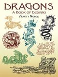 Dragons A Book of Designs