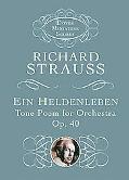Ein Heldenleben Tone Poem for Orchestra, Op. 40
