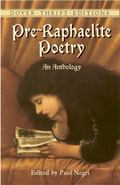 Pre-Raphaelite Poetry An Anthology