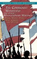 Communist Manifesto and Other Revolutionary Writings Marx, Marat, Paine, Mao, Ghandhi, and O...