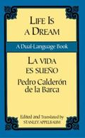 Life Is a Dream/LA Vida Es Sueno LA Vida Es Sueno  A Dual-Language Book