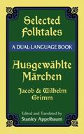 Ausgewahlte Marchen/Selected Folktales