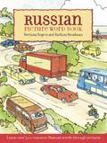 Russian Picture Word Book Learn over 500 Commonly Used Russian Words Through Pictures