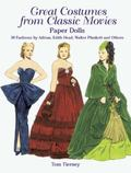 Great Costumes from Classic Movies Paper Dolls 30 Fashions by Adrian, Edith Head, Walter Plu...