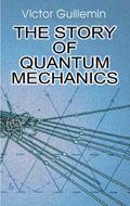 Story of Quantum Mechanics