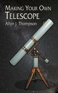 Making Your Own Telescope
