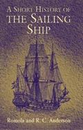 Short History of the Sailing Ship