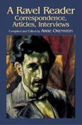 Ravel Reader Correspondence, Articles, Interviews