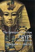 Splendor That Was Egypt