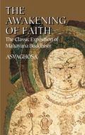 Awakening of Faith The Classic Exposition of Mahayana Buddism