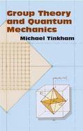 Group Theory and Quantum Mechanics