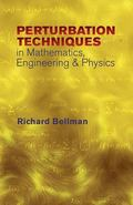 Perturbation Techniques in Mathematics, Engineering & Physics