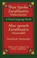 Thus Spake Zarathustra (Selections)/Also Sprach Zarathustra (Auswahl) A Dual-Language Book