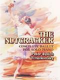 Nutcracker Complete Ballet For Solo Piano