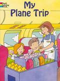 My Plane Trip
