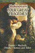 Four Great Tragedies Hamlet, Macbeth, Othello and Romeo and Juliet
