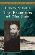 Encantadas and Other Stories