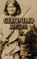 Geronimo My Life