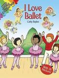 I Love Ballet With 26 Stickers!