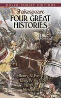 Four Great Histories Henry IV Part 1, Henry IV Part 2, Henry V And Richard III