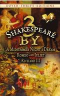 3 by Shakespeare A Midsummer Night's Dream, Romeo And Juliet And Richard III