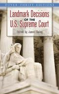Landmark Decisions of the U.S. Supreme Court