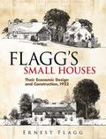 Flagg's Small Houses Their Economic Design And Construction, 1922