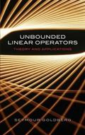 Unbounded Linear Operators Theory And Applications