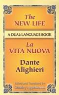 The New Life / La Vita Nuova A Dual-Language Book