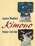 Japanese Woodblock Kimono Designs in Full Color