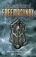 Concise History of Freemasonry