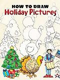 How to Draw Holiday Pictures