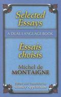 Selected Essays / Essais Choisies A Dual-language Book