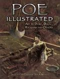 Poe Illustrated Art by Dore, Dulac, Rackham and Others