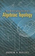 Introduction to Algebraic Topology