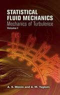 Statistical Fluid Mechanics Mechanics of Turbulence