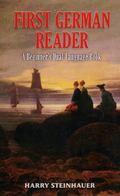 First German Reader A Beginner's Dual-Language Book