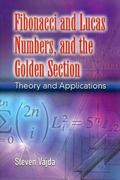 Fibonacci and Lucas Numbers, and the Golden Section