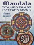Mandala Stained Glass Pattern Book