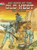 Big Book of Old West to Color