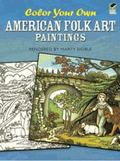 Color Your Own American Folk Art Paintings