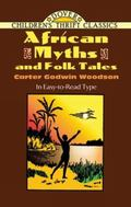 African Myths and Folk Tales (Childrens's Thrifts)
