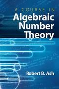 Course in Algebraic Number Theory