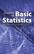 Outline of Basic Statistics: Dictionary and Formulas